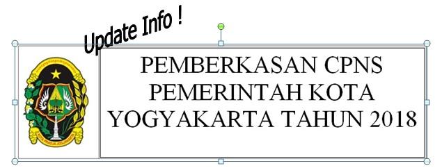 UPDATE INFORMASI PEMBERKASAN CPNS PEMERINTAH KOTA YOGYAKARTA