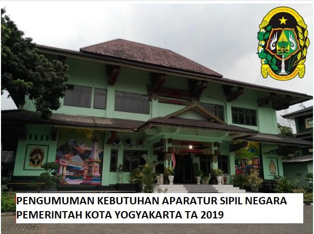 PENGUMUMAN KEBUTUHAN APARATUR SIPIL NEGARA DILINGKUNGAN PEMERINTAH KOTA YOGYAKARTA TA 2019
