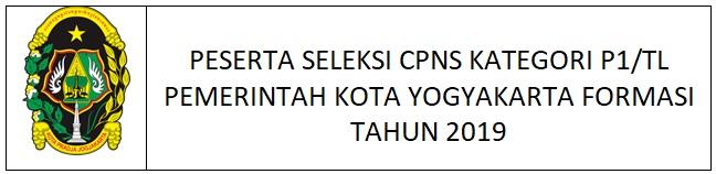PESERTA SELEKSI CPNS KATEGORI P1/TL FORMASI TAHUN 2019